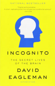 Second Friday Book Group: Incognito: The Secret Lives of the Brain